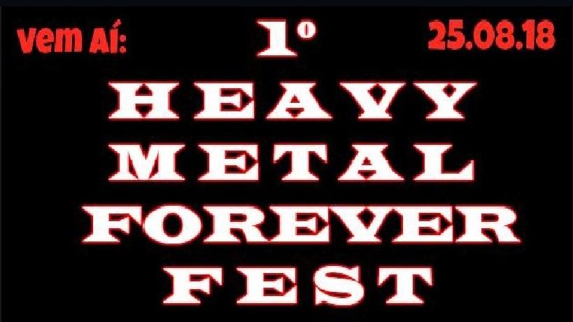 1º HEAVY METAL FOREVER FEST