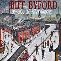 Photo of BIFF BYFORD – SCHOOL OF HARD KNOCKS [9,0/10]